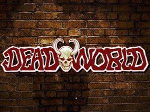 Dead World Slot
