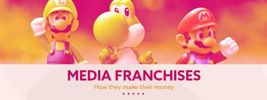How Media Franchises Make Their Money